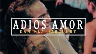 Adios Amor - Daniela Darcourt  Septiembre 2018