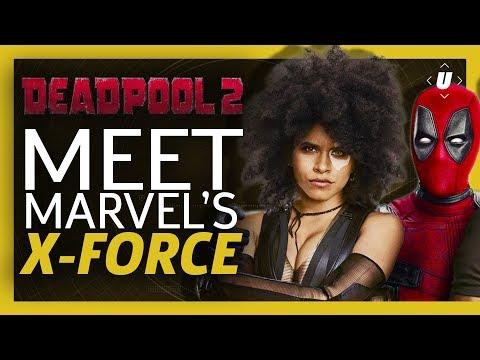 Meet Marvel's X-Force   Deadpool 2