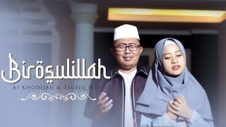 Birosulillah - Ai Khodijah & Taufiq MD (Official Video)