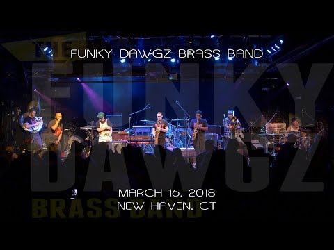 Funky Dawgz Brass Band: 2018-03-16 - Toad's Place; New Haven, CT (Complete Show) [4K]