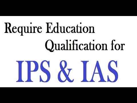 IPS & IAS Education Qualification, Exams Level, Full Forms in Hindi