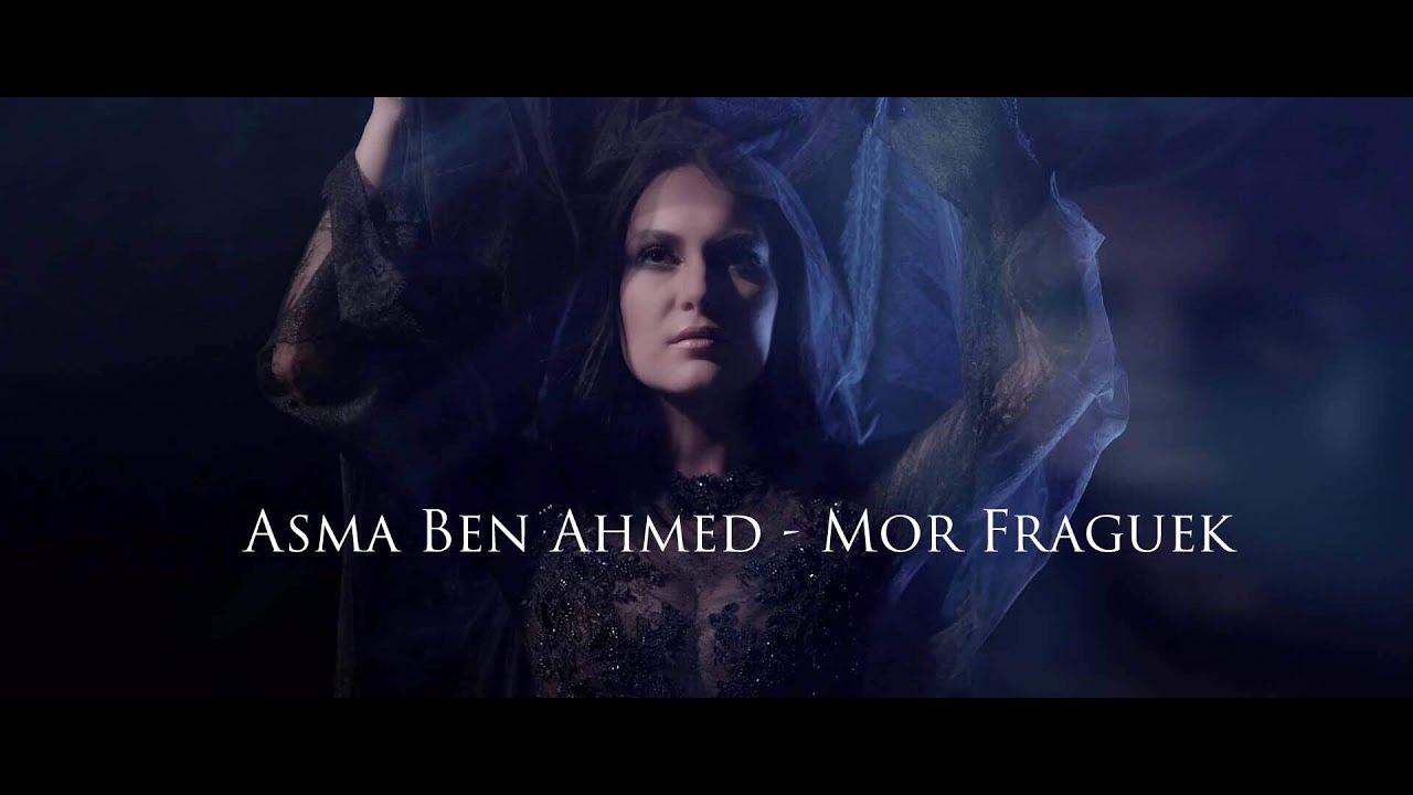 Asma Ben Ahmed -   Mor Fraguek   مر فراقك