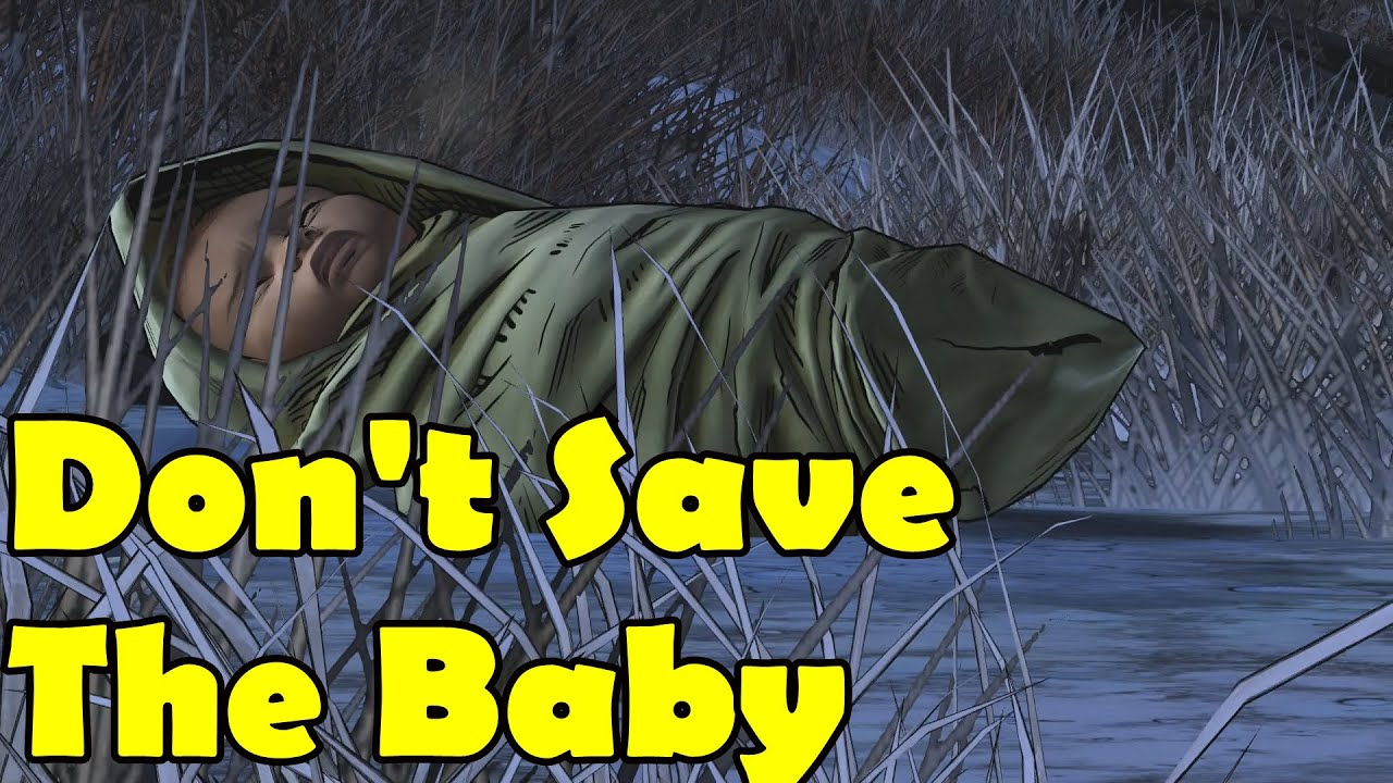 Don t save the baby go to luke the walking dead season 2 episode 5 no