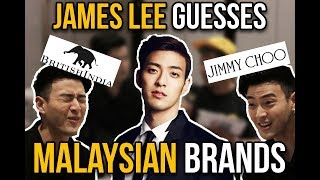 James Lee Guesses Malaysian Brands