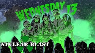 "WEDNESDAY 13 - ""Decompose"" (OFFICIAL VISUALIZER)"
