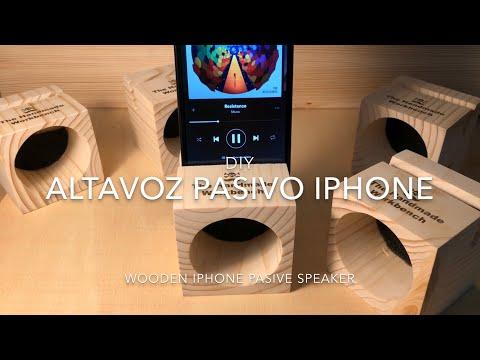 DIY Altavoz Pasivo Iphone-smartphone de madera/ Wooden iphone - smartphone pasive speaker