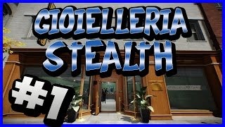 PAYDAY 2 - Gameplay ITA - #1 Gioielleria stealth [by RANDOM]