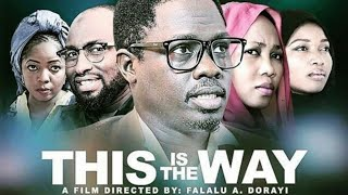 THIS IS THE WAY LATEST KANNYWOOD FILM 2019 LATEST NIGERIAN MOVIES 2019 Jammaje Production