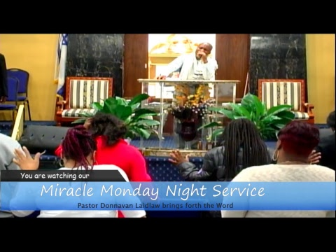 Miracle Monday w/Pastor Donnavan Laidlaw the Word