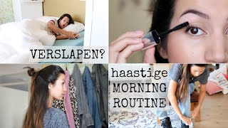 Verslapen? Haastige Morning Routine met tips, tricks en hacks