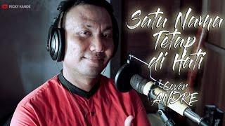 Download SATU NAMA TETAP DI HATI COVER PRAJA ANDRE
