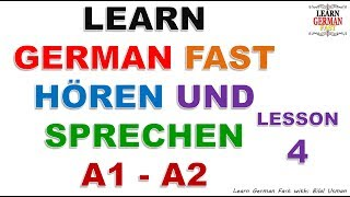Learn German with Bilal:-  HÖREN UND SPRECHEN A1 - A2 LESSON-4