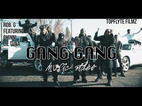 ROB G ft Chinni And Lil Tuna- GANG GANG MUSIC VIDEO