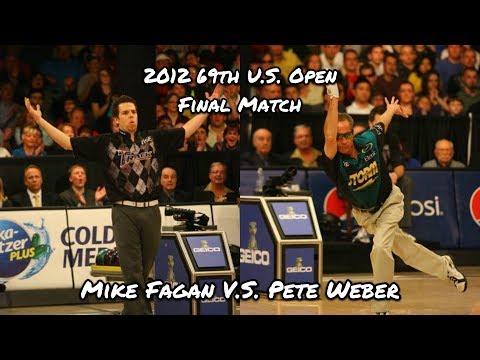 2012 69th PBA U.S. Open Final Match - Mike Fagan V.S. Pete Weber