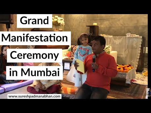 Grand Manifestation Ceremony in Mumbai by Suresh Padmanabhan