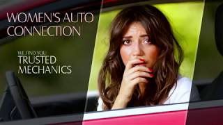 Trusted Auto Mechanics - Womens Auto Connection