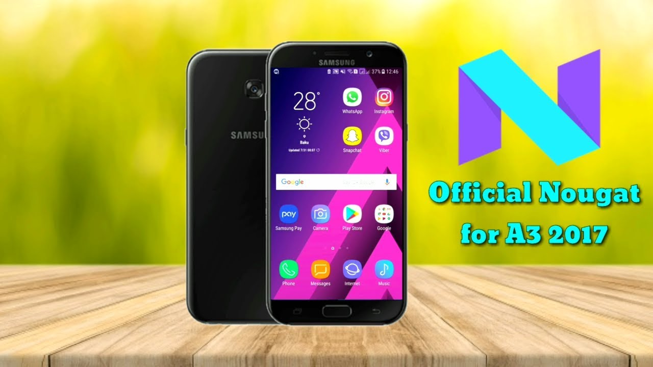 OFFICIAL Galaxy A3 2017 Received Nougat UPDATE Download Link Review