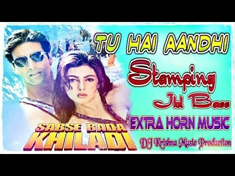 Tu Hai Aandhi Toba Re (Dholki SPL JBL Mix 2019) || Extra Horn Music || Dj Kd Mix