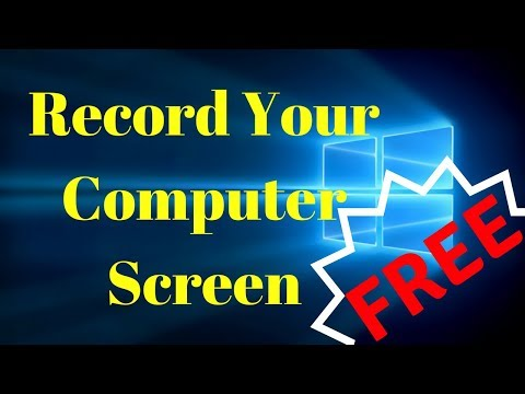 How To Record Your Computer Screen For Free |||| Works 2018!