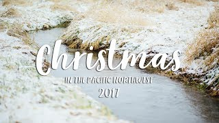 Pacific Northwest Christmas 2017
