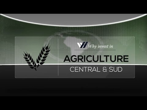 Agriculture  Central & south America - Why invest in 2015