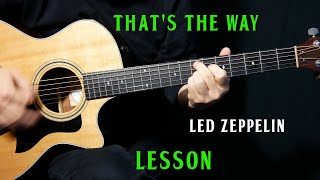 """how to play """"That's the Way"""" on guitar by Led Zeppelin 