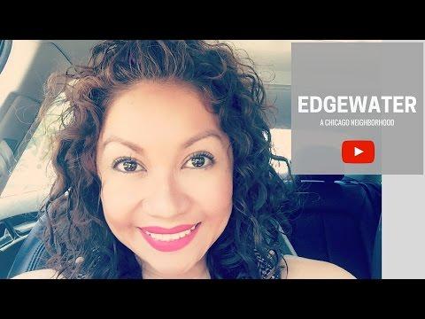 A Chicago Neighborhood: Edgewater