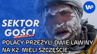 """Polacy przeżyli lawinę na K2. """"Na chwilę straciłem oddech"""" - P. Tomala - Sektor Gości 111, cz. 2/5"""