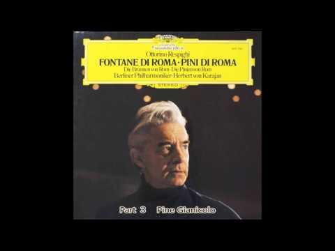 Respighi - Pines Of Rome  Karajan  Berlin Philharmonic