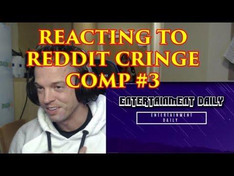 Reacting To REDDIT CRINGE COMP #3