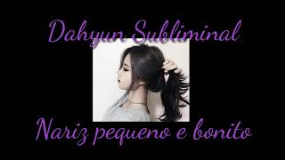 °•Nariz pequeno e perfeito - Áudio Subliminal /Dahyun Subliminal\•°