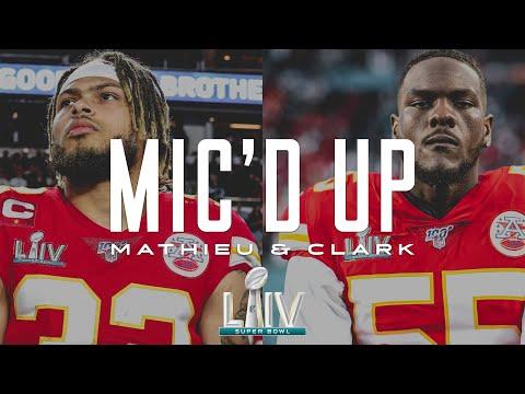 Tyrann Mathieu & Frank Clark Mic'd Up in Super Bowl LIV | 49ers vs. Chiefs