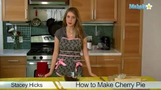 How To Make Cherry Pie