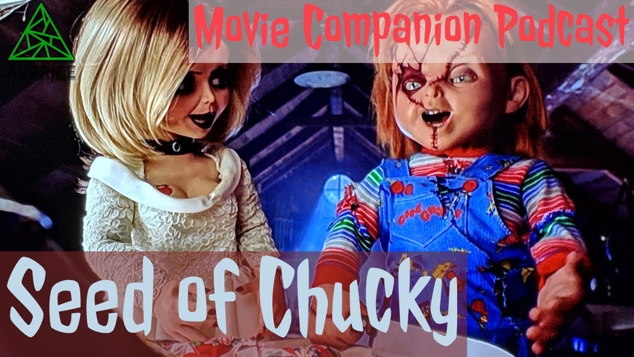 Download Avarice Movie Companion Podcast: Seed of Chucky (Full Film Commentary)