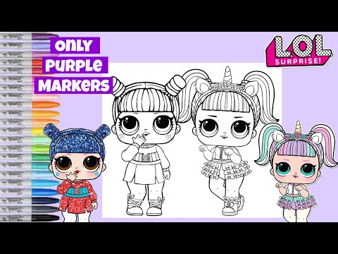LOL Surprise Dolls Makeover Only PURPLE Markers LOL Surprise Coloring Book Unicorn & Kawaii Queen