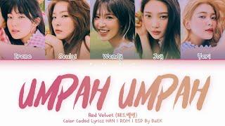 Red Velvet 레드벨벳 'Umpah Umpah' | Color Coded Lyrics Han|Rom|E…