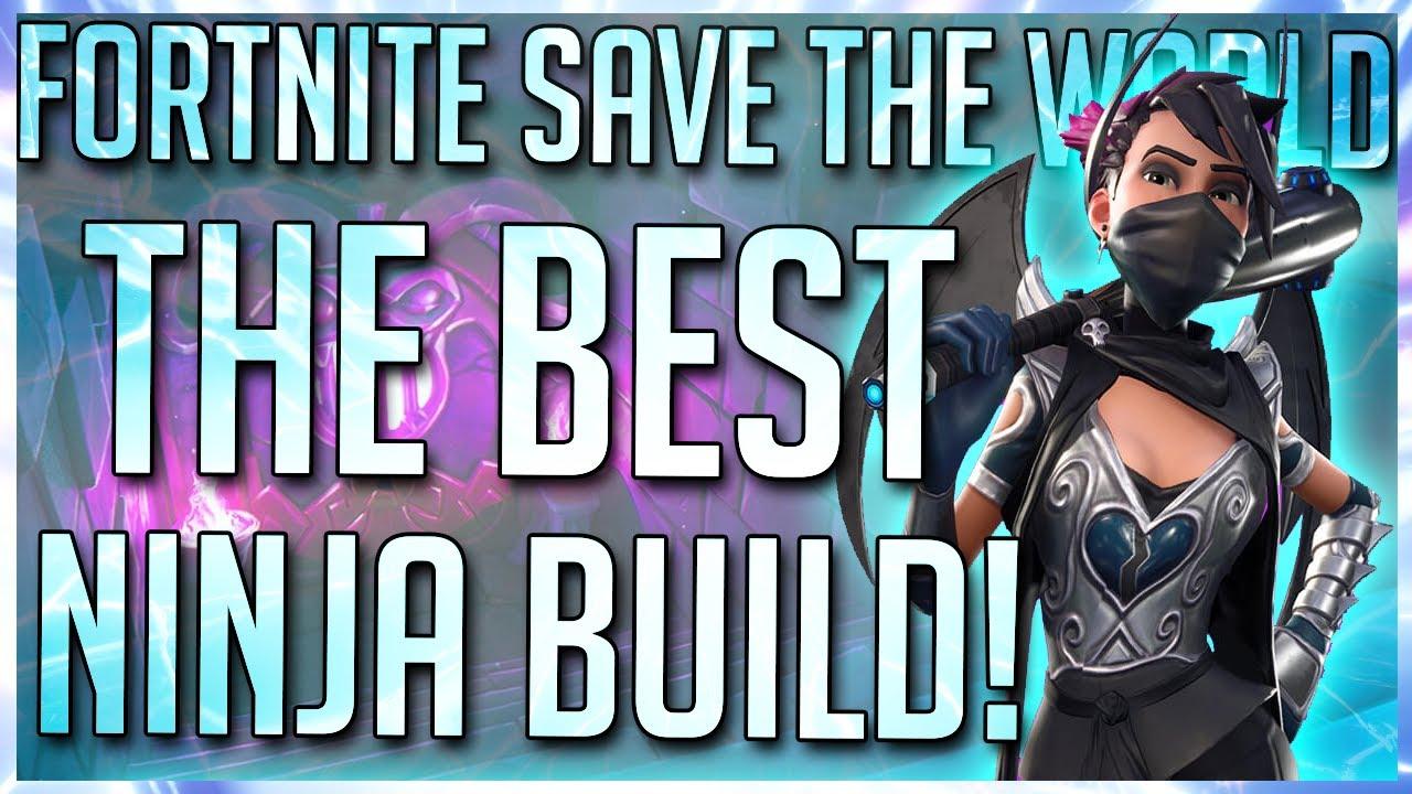 Fortnite Best Sword For Ninja Fortnite Stw Here Is The Best Ninja Build After Months Of Testing Youtube