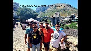 Hercegovka iz Mostara - Noćni život thumbnail