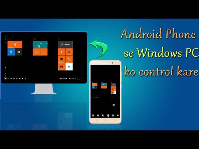 Remotely access your pc from android phone