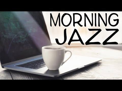 Good Morning JAZZ Playlist  - Positive Coffee Bossa Nova JAZZ - Have a Nice Day!