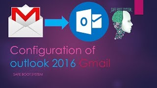 How to Configure Gmail Account in Outlook 2016 | IMAP | POP | Outlook 2010,2013,2016  | SBS