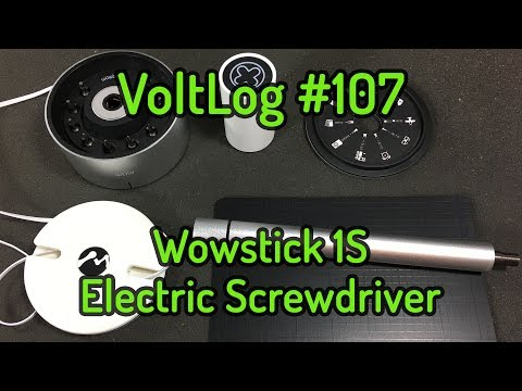 Voltlog #107 - Wowstick 1S Electric Screwdriver Review