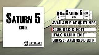 Kubik - Saturn 5 (Club Radio Edit)