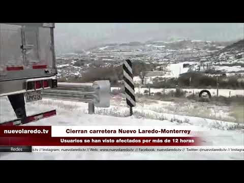 Cierran carretera Nuevo Laredo Monterrey