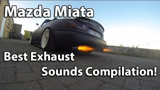 Mazda Miata MX-5 Best Exhaust Sounds Compilation!