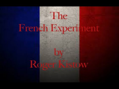 The French Experiment by Roger Kistow