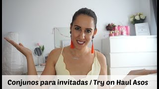 Conjuntos para invitadas / Try on Haul Asos