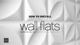 How To Install Inhabit Wall Flats - 3D Wall Panels