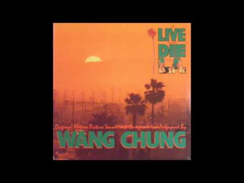 Wang Chung – To Live And Die In L.A (Extended)