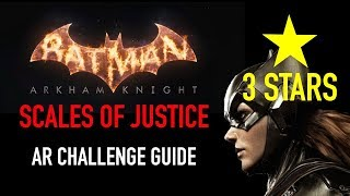 Batman Arkham Knight - Scales of Justice AR Challenge - 3 Stars - Batgirl